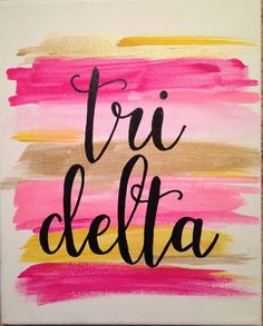 Tri Delta Paint Stroke Sorority Canvas by GreekCanvases on Etsy