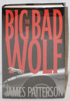 The Big Bad Wolf James Patterson Hardcover 2003