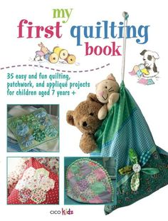 My First Quilting Book - CICO Books
