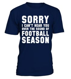 Best Sale -225Sound Of Football Season   => Check out this shirt by clicking the image, have fun :) Please tag, repin & share with your friends who would love it. #AmericanFootball #AmericanFootballshirt #AmericanFootballquotes #hoodie #ideas #image #photo #shirt #tshirt #sweatshirt #tee #gift #perfectgift #birthday #Christmas
