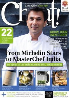 Chaat! Magazine Issue 25 / Pure Vegetarian interview & recipes Book Review Blogs, Michelin Star, Chaat, Digital Magazine, Windows 8, Book Reviews, Magazines, Curry, Interview