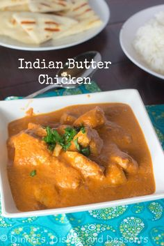 Indian Butter Chicken | @Dinnersdishesdessert