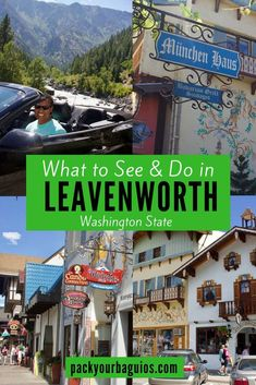 What to See & Do in Leavenworth, Washington State | Washington State travel | Leavenworth | Alpen Rose Inn | München Haus | Cascade Loop Road Trip | Andreas Keller Restaurant | Pack Your Baguios