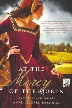 A sweeping tale of sexual seduction and intrigue at the court of Henry VIII, At the Mercy of the Queen is a rich and dramatic debut historical about Madge Shelton, cousin and lady-in-waiting to Anne B