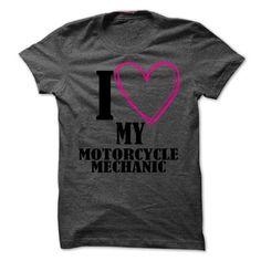 (New Tshirt Coupons) I love my motorcycle mechanic [TShirt 2016] Hoodies, Tee Shirts