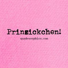 Prinzickchen                                                       …