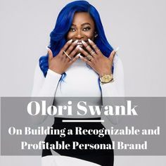 Ep. 23: Olori Swank on Building a Profitable Personal Brand by Hashtags and Stilettos