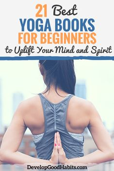 Exercise For Beginners 21 Best Yoga Books for Beginners to Uplift Your Mind and Spirit Yoga Girls, Fitness Tips, Fitness Motivation, Wellness Fitness, Yoga Fitness, Yoga Nature, Yoga Books, Bikram Yoga, Types Of Yoga