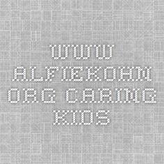www.alfiekohn.org Caring Kids
