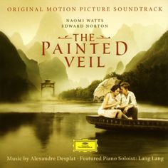 The Painted Veil – Alexandre Desplat – Escuchar y descubrir música en Last.fm