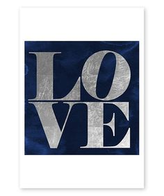 This Silver & Navy Oliver Gal 'Love' Art Print is perfect! #zulilyfinds