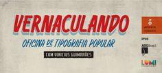 Oficina de Tipografia Popular   Pictorama Design
