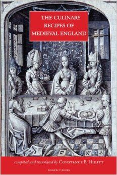 The Culinary Recipes of Medieval England: Constance Hieatt: 9781909248304: Amazon.com: Books
