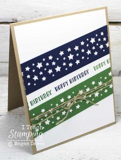 Learn how to use a previous project as inspiration to make a whole batch of Stampin' Up! masculine birthday cards ready to send all year. Birthday Greetings For Men, Birthday Cards For Boys, Masculine Birthday Cards, Handmade Birthday Cards, Happy Birthday Cards, Masculine Cards, Male Birthday, Birthday Ideas, Birthday Images