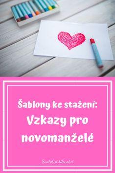 Šablony na vzkazy pro novomanželé ke stažení zdarma ve dvou variantách. #svatebnihry, #svatebnizabava, #vzkazypronovomazele, #svatba Program, Wedding Inspiration