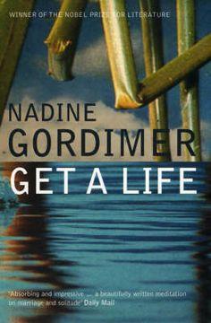 Get a Life, by Nadine Gordimer
