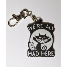 We're All Mad Here Keychain (4.94 AUD) ❤ liked on Polyvore featuring accessories and fob key chain