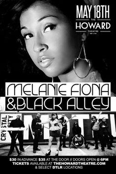 Melanie Fiona & Black Alley @ Howard Theatre   Sunday, 5.18
