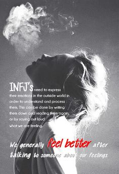 INFJs and their personal emotions - express them to better feel them and understand them, like we understand and feel everyone else's emotions