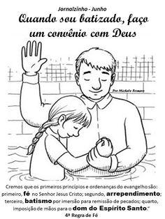 """As Tontas Vão Ao Céu: Semana 3 - """"Quando sou batizado, faço um convênio ..."""