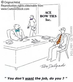 Bow Ties funny cartoons from CartoonStock directory - the world's largest on-line collection of cartoons and comics. Funny Cartoons, Funny Comics, Business Cartoons, Funny Interview, Job Humor, Sarcastic Humor, You Funny, Funny Quotes, Funny Pictures