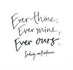 ever thine, ever mine, ever ours - ludwig van beethoven @theblacklinebylauren