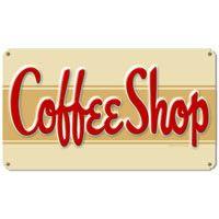 """#Retro Coffee Shop Metal Sign 14"""" x 8""""  http://www.retroplanet.com/PROD/17137"""