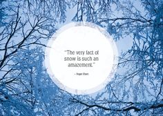 Community Post: 25 Beautiful Quotes About Snow Thankful Quotes, Happy Quotes, Great Quotes, Awesome Quotes, Snow Quotes, Winter Quotes, Quotes About Snow, Quotes About The One, Winter Words