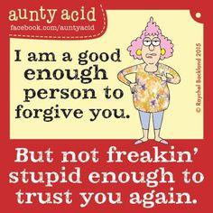 #AuntyAcid I am a good enough person
