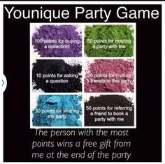 Want to host a party!!! Click here to find out how: https://www.youniqueproducts.com/AnitaKearns Time to play a game! Whomever gets the most *points (100 and up) by wins! *Note: Game not for Younique Presenters. Re: the points earned (10) per question is one per person (follow up questions or series of questions do not count towards points). Winners will be announced by