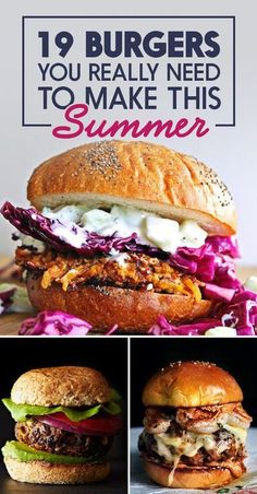 Here's a great compilation of summer burger recipes, from Chicken burgers to beef patty burgers, with a variety of different burger toppings. 19 Burgers You Really Need To Make This Summer