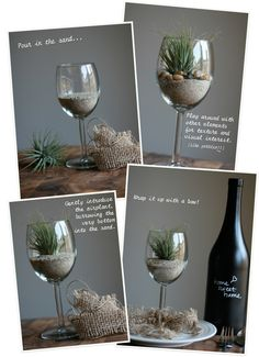You will need: 1/2 cup of sand, a palm-sized airplant, basic wine glass and a small string of burlap cut to your preference.