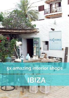Naar Ibiza? Neem een extra grote koffer mee, want je kunt er geweldig woonshoppen! Hier mijn 5 favoriete woonwinkels verspreid over het eiland.