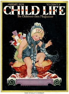 mudwerks: Lady, That's My Skull: Happy New Year 2011 Child Life - Cover art by Hazel Frazee (Jan Magazines For Kids, Vintage Magazines, Vintage Postcards, Life Magazine, Magazine Art, Magazine Covers, Magazine Images, Happy New Year 2011, Life Cover