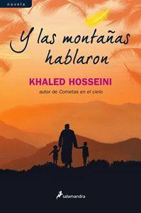 """""""Y las montañas hablaron"""" de Khaled Hosseini.  Me ha emocionado y gustado mucho. Leida de tirón."""