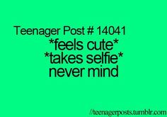 teenager posts ♡ lol so true 9gag Funny, Funny Relatable Memes, Funny Quotes, Relatable Posts, Teenager Quotes, Teen Quotes, Teenager Posts, Teen Sayings, Funny Teen Posts