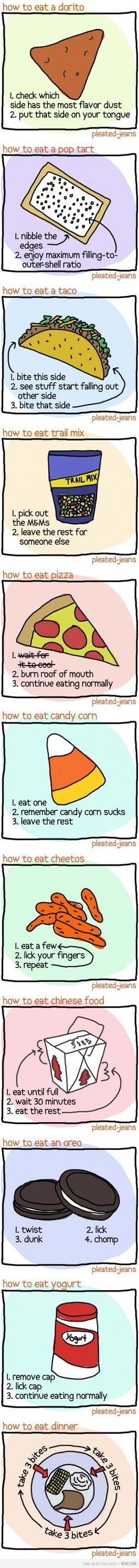 How to eat.  I do all these...except candy corn because I love that stuff!