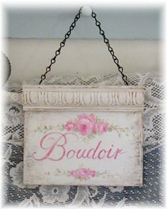 Shabby Boudoir Sign and custom signs available at www.debicoules.com