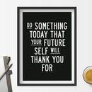 'Do Something Today' Inspirational Typography Print