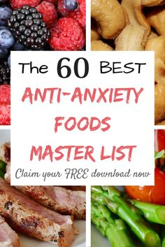 Master List of the 60 Best Anti-Anxiety Foods - Mums with Mindsight Daily Health Tips, Health And Wellness, Mental Health, Health Blogs, Health Care, Health Anxiety, Natural Health Remedies, Foods To Eat, Healthy Living