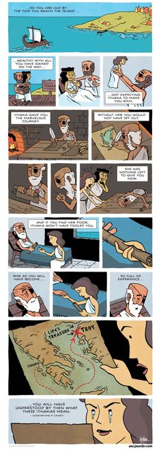 Ithaka by C.P. Cavafy (1863-1933) Translated by Edmund Keeley and Philip Sherrard. Zen Pencils Comic Strip Pt.2