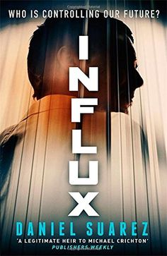 Influx - Change is dangerous, technology lethal. So what if our civilization is more advanced than we know?  Particle physicist Jon Grady is ecstatic when his team achieves a major breakthrough: a device that can reflect gravity. Their research will revolutionise the field of physics. But at Grady's moment of triumph, his lab is locked down by a shadowy organisation whose mission is to prevent the social upheaval caused by sudden technological advances - advances they use to retain total…