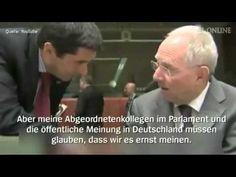 Griechenlandpoker: Schäuble heimlich gefilmt: - Vorsicht! Man glaubt uns...