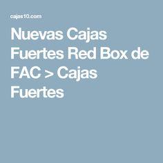 Nuevas Cajas Fuertes Red Box de FAC > Cajas Fuertes
