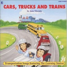 Cars, Trucks And Trains CD.   Always a favorite with my students, especially the boys.  Paired so nicely with transportation project work, lessons and literature.