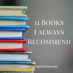 11 of  my go to book recommendations. Something here for every taste. #bookrecommendations #favoritebooks
