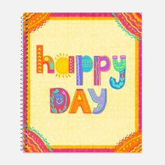 Happy Day Notebook, Waterproof Cover, Cute Notebook or Journal, Office Supplies, School Supplies, College Ruled