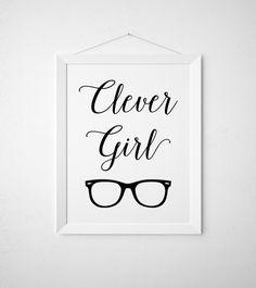 Clever Girl Printable   Art Print Wall Decor   Modern Minimal Black White  Script Geek Smart Nerd Teen Girly Room Glasses Hipster Dorm Room