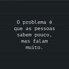 O problema das pessoas é - #frases #instagram #2019 #vida #sobre #eu #sucesso #tumblr #blog Fantasy Quotes, Quotes About Everything, Lettering Tutorial, You Lost Me, Insta Posts, Statements, Positive Vibes, Inspire Me, Inspirational Quotes