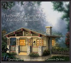 """Simple Life Bungalow: subtitled, """"A full life in 336 square feet."""" Blueprints are for sale, but no photos of finished product."""